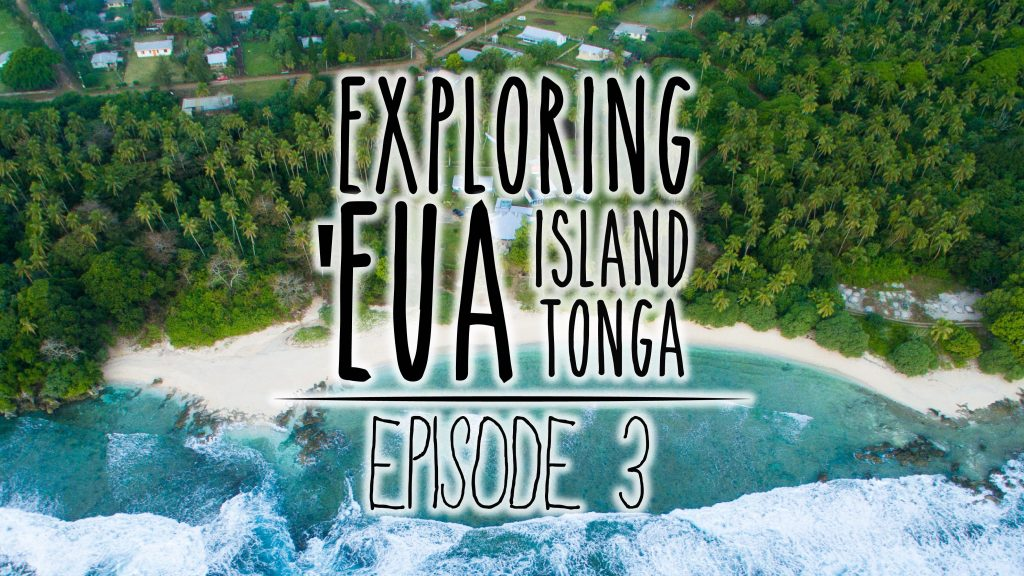 Underwater Ally Adventures Episode 3: Exploring 'Eua Island, Tonga